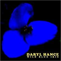 Daryl Hance-Wild Blue Iris