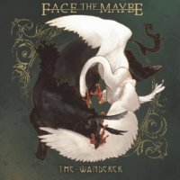Face The Maybe-The Wanderer