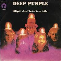 Deep Purple-Might Just Take Your Life (Remastered 2004)