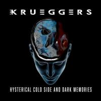 The Krueggers-Hysterical Cold Side and Dark Memories