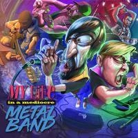 Timōrātus-My Life In A Mediocre Metal Band