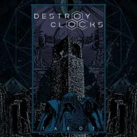 Destroy Clocks-Tarot