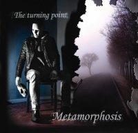 Metamorphosis-The Turning Point