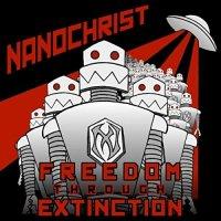 Nanochrist-Freedom Through Extinction