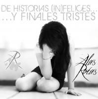 Alas Rotas-De Historias (in)felices Y Finales Tristes