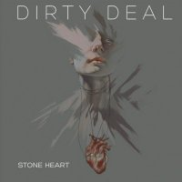 Dirty Deal-Stone Heart