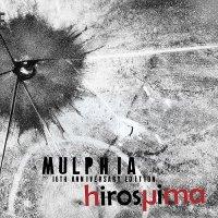 Mulphia-Hiroshima (16th Anniversary Edition)