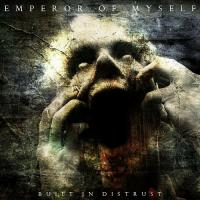 Emperor of Myself-Built In Distrust