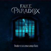 Fake Paradox-Bajo Tu Oscura Luz
