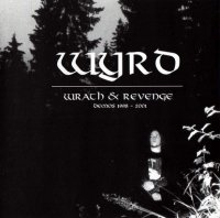 Wyrd-Wrath And Revenge