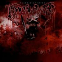 Thronehammer-Incantation Rites