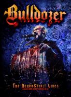 Bulldozer-The NeuroSpirit Lives - Live At Rock Hard Festival 2012