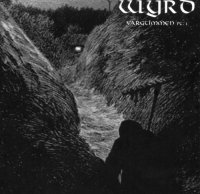 Wyrd-Vargtimmen Pt. 1: The Inmost Night