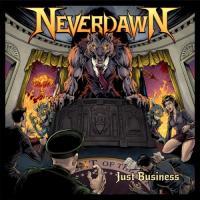 Neverdawn-Just Business
