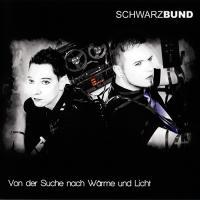 Schwarzbund-Von Der Suche Nach Wärme Und Licht
