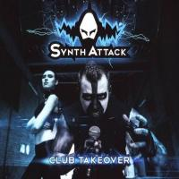 SynthAttack-Club Takeover