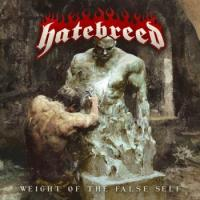 Hatebreed-Weight of the False Self