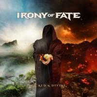 Irony of Fate-Wicked & Divine