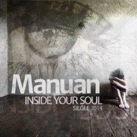 Manuan-Inside Your Soul