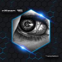 Citizen 16-Temptation