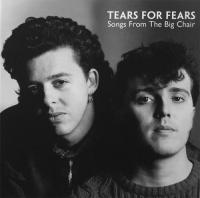 Tears For Fears-Songs From The Big Chair (30th Anniversary Edition)