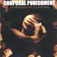 Corporal Punishment-Stonefield of a Lifetime