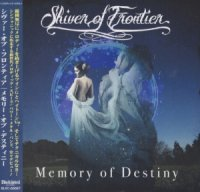 Shiver Of Frontier-Memory Of Destiny
