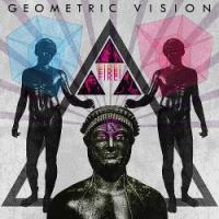 Geometric Vision-Fire! Fire! Fire!