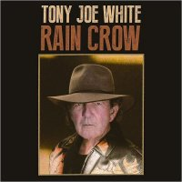 Tony Joe White-Rain Crow