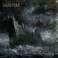 Shantak-For The Darkening
