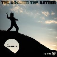 Torul-The Sooner The Better