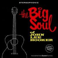 John Lee Hooker-The Big Soul of John Lee Hooker (Bonus Track Version)