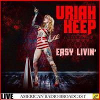 Uriah Heep-Easy Livin\'