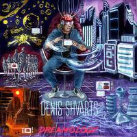 Denis Shvarts-Dreamology