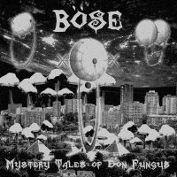 Böse-Mystery Tales Of Don Fungus
