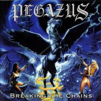 Pegazus-Breaking the Chains (Gold Edition,Re-released 2008)