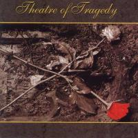 Theatre Of Tragedy-Theatre Of Tragedy (Re-Issue 2013)