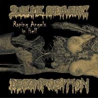 Sublime Cadaveric Decomposition-Raping Angels In Hell