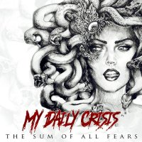 My Daily Crisis-The Sum Of All Fears