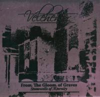 Velehentor-From The Gloom Of Graves. Stonewells Of Æternity  (Reissue 2008)