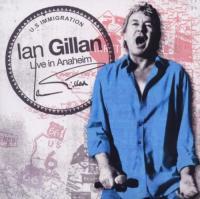 Ian Gillan-Live In Anaheim (2CD)