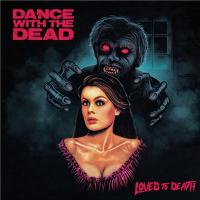 Dance With The Dead-Dance With The Dead - Loved To Death
