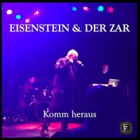 Eisenstein & Der Zar-Komm Heraus