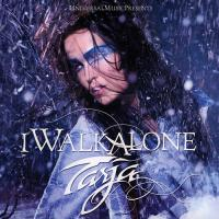Tarja Turunen-I Walk Alone (Artist Version)
