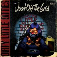 Just Off the Grid-Dirty Little Ditties
