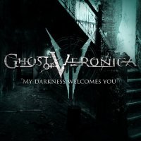 Ghost Of Veronica-My Darkness Welcomes You