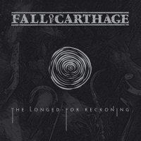 Fall Of Carthage-The Longed-For Reckoning