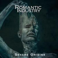 Romantic Industry-Severe Origins