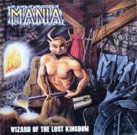 Mania-Wizard Of The Lost Kingdom
