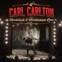 Carl Carlton-Woodstock & Wonderland